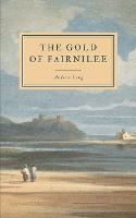 The Gold of Fairnilee (Paperback)