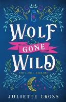 Wolf Gone Wild - Stay a Spell 1 (Paperback)