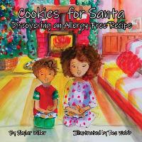 Cookies for Santa: Discovering an Allergy-Free Recipe (Paperback)