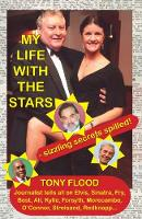 My Life with the Stars: Sizzling Secrets Spilled! (Paperback)