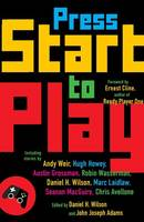 Press Start to Play - A Vintage original (Paperback)