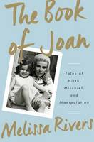 The Book of Joan: Tales of Mirth, Mischief, and Manipulation (Hardback)