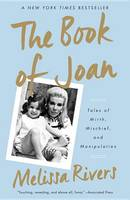The Book of Joan: Tales of Mirth, Mischief, and Manipulation (Paperback)