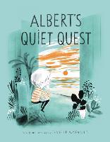 Albert's Quiet Quest (Hardback)