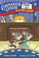 Commander in Cheese #2: Oval Office Escape - Commander in Cheese 2 (Paperback)