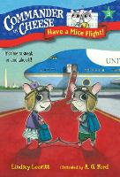 Commander in Cheese #3: Have a Mice Flight! - Commander in Cheese 3 (Paperback)