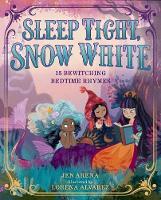 Sleep Tight, Snow White (Hardback)
