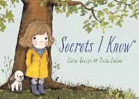 Secrets I Know (Hardback)