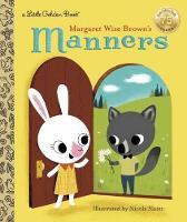 Margaret Wise Brown's Manners - Little Golden Book (Hardback)