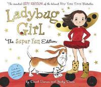 Ladybug Girl the Super Fun Edition (Hardback)