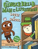 The Gingerbread Man and the Leprechaun Loose at School (Hardback)