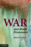 War and Moral Dissonance (Hardback)