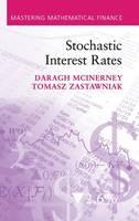 Stochastic Interest Rates - Mastering Mathematical Finance (Hardback)