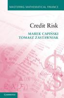 Credit Risk - Mastering Mathematical Finance (Hardback)