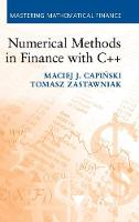 Numerical Methods in Finance with C++ - Mastering Mathematical Finance (Hardback)