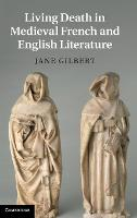 Cambridge Studies in Medieval Literature: Living Death in Medieval French and English Literature Series Number 84 (Hardback)