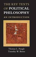 The Key Texts of Political Philosophy: An Introduction (Hardback)