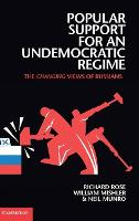 Popular Support for an Undemocratic Regime: The Changing Views of Russians (Hardback)