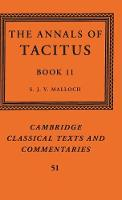 The Annals of Tacitus: Book 11 - Cambridge Classical Texts and Commentaries (Hardback)