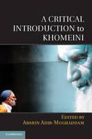 A Critical Introduction to Khomeini (Hardback)