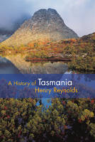 A History of Tasmania (Hardback)