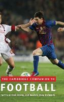 The Cambridge Companion to Football (Hardback)