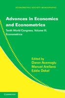 Advances in Economics and Econometrics: Tenth World Congress - Econometric Society Monographs Volume 3 (Hardback)