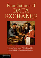 Foundations of Data Exchange (Hardback)