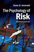 The Psychology of Risk (Hardback)