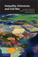 Cambridge Studies in Contentious Politics: Inequality, Grievances, and Civil War (Hardback)