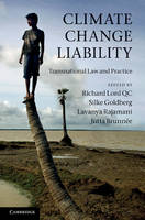 Climate Change Liability: Transnational Law and Practice (Hardback)