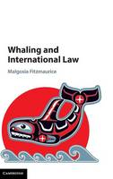 Whaling and International Law (Hardback)