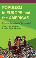 Populism in Europe and the Americas: Threat or Corrective for Democracy? (Hardback)