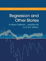 Regression and Other Stories - Analytical Methods for Social Research (Hardback)