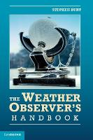 The Weather Observer's Handbook (Hardback)