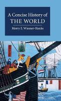 A Concise History of the World - Cambridge Concise Histories (Hardback)