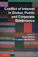Conflict of Interest in Global, Public and Corporate Governance (Hardback)