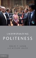 Understanding Politeness (Hardback)