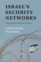 Israel's Security Networks: A Theoretical and Comparative Perspective (Hardback)