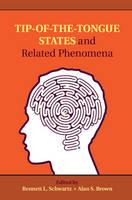 Tip-of-the-Tongue States and Related Phenomena (Hardback)