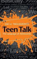 Teen Talk: The Language of Adolescents (Hardback)