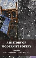 A History of Modernist Poetry (Hardback)