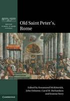 Old Saint Peter's, Rome - British School at Rome Studies (Hardback)