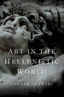 Art in the Hellenistic World: An Introduction (Hardback)