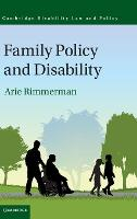 Cambridge Disability Law and Policy Series: Family Policy and Disability