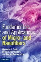 Fundamentals and Applications of Micro- and Nanofibers (Hardback)