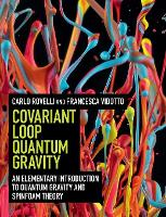Covariant Loop Quantum Gravity: An Elementary Introduction to Quantum Gravity and Spinfoam Theory (Hardback)