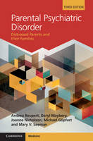 Parental Psychiatric Disorder: Distressed Parents and their Families (Hardback)