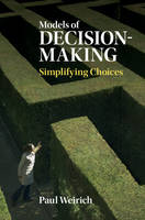 Models of Decision-Making: Simplifying Choices (Hardback)