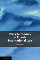 Party Autonomy in Private International Law (Hardback)